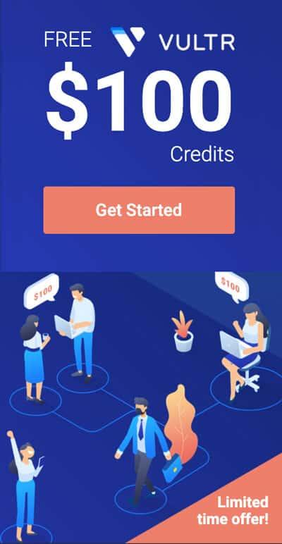 FREE $100 Vultr Credits